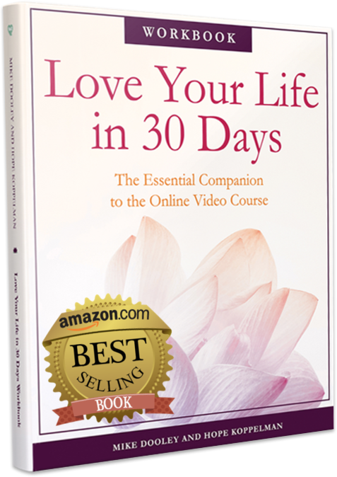 Love Your Life in 30 Days Workbook